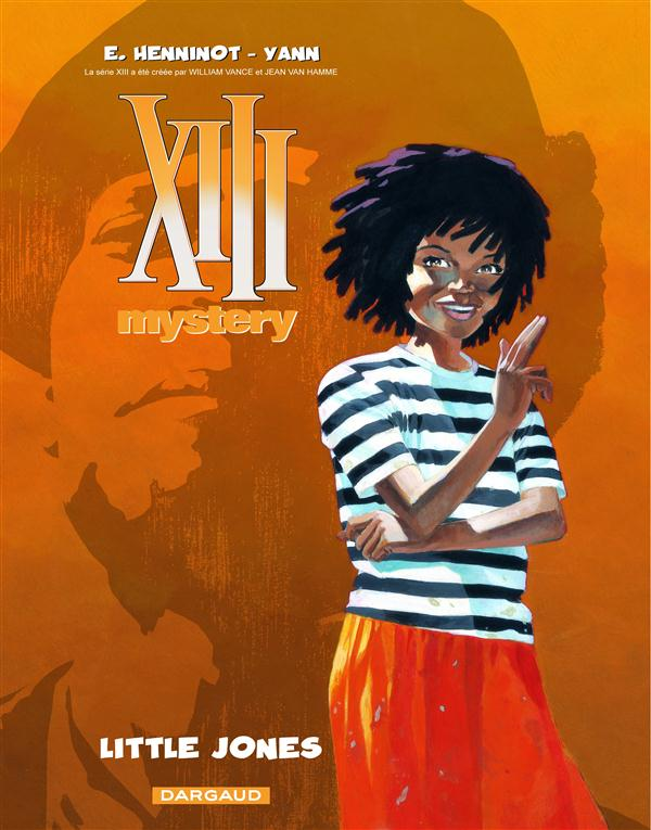 XIII MYSTERY T3 LITTLE JONES YANN/HENNINOT DARGAUD